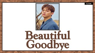 Gambar cover [THAISUB] CHEN - Beautiful Goodbye #เล่นสีซับ