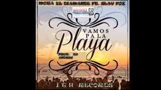 Vamos Pa La Playa - Mora El Diamante Ft. Slay Fox. Prod. Dj Andriu ( I.T.H. Records.)