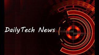 Daily Tech News #43 (May 23) | Information About New Technology