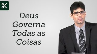 """""""Deus Governa Todas as Coisas"""" - Filipe Fontes"""