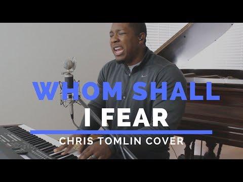 Whom Shall I Fear (God of Angel Armies)- Chris Tomlin Cover / Jared Reynolds