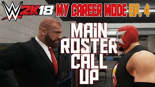How To Join The Main Roster - WWE 2K18 My Career Mode Ep 4 (WWE 2K18 MyCareer Gameplay Part 4) thumbnail