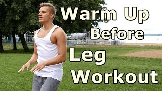 Warm Up Before Leg Workout | KIDA FILM 4K