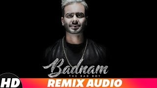 TABAAHI | BADNAM (AUDIO REMIX) - ALI MERCHANT | Mankirt Aulakh Ft Dj Flow | Singga | Remix Song 2018