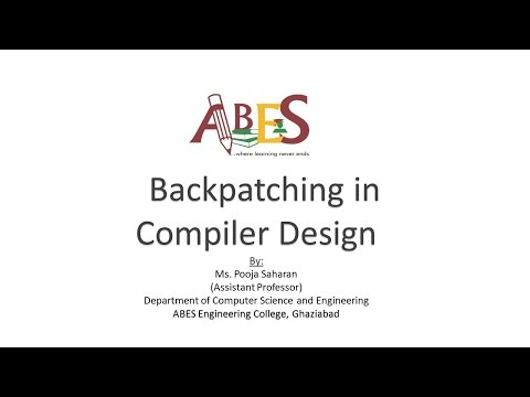 Backpatching in Compiler Design by Ms. Pooja Saharan [Compiler Design]