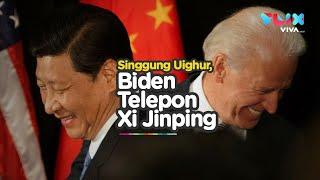 Joe Biden Telepon Xi Jinping, Singgung Uighur Sampai Taiwan