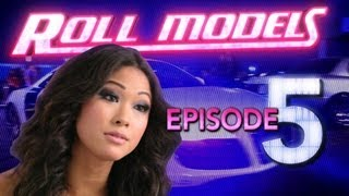 """Roll Models Episode 5 -- """"Party Bus"""""""