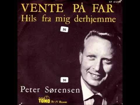 Peter Sørensen - Hils Fra Mig Derhjemme.