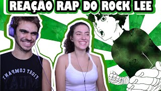REAÇÃO Ao Rap Do Rock Lee (TAUZ)