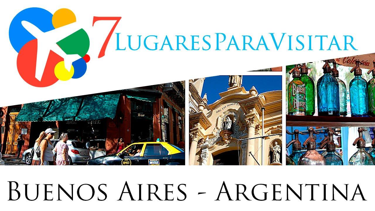 7 lugares para visitar en buenos aires argentina youtube