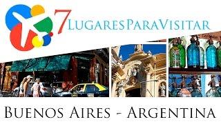 7 lugares para visitar en Buenos Aires - Argentina