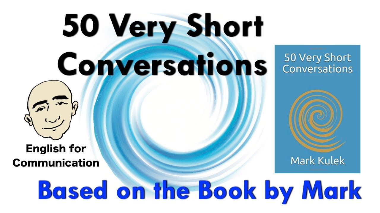 50 Very Short Conversations | 8 | English for Communication - ESL