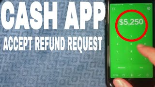 ✅  How To Accept Refund Request On Cash App 🔴