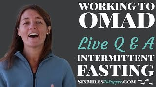 Intermittent Fasting And Walking Weight Loss Live Q&A August 8, 2018