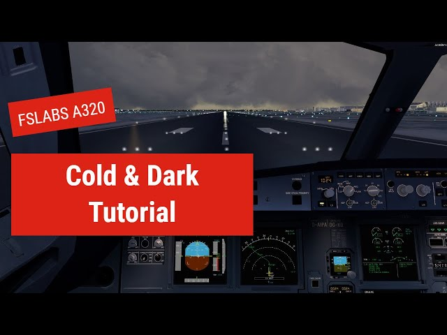 FSLABS A320 COLD & DARK TUTORIAL | how to use AOC with GSX, including PDC