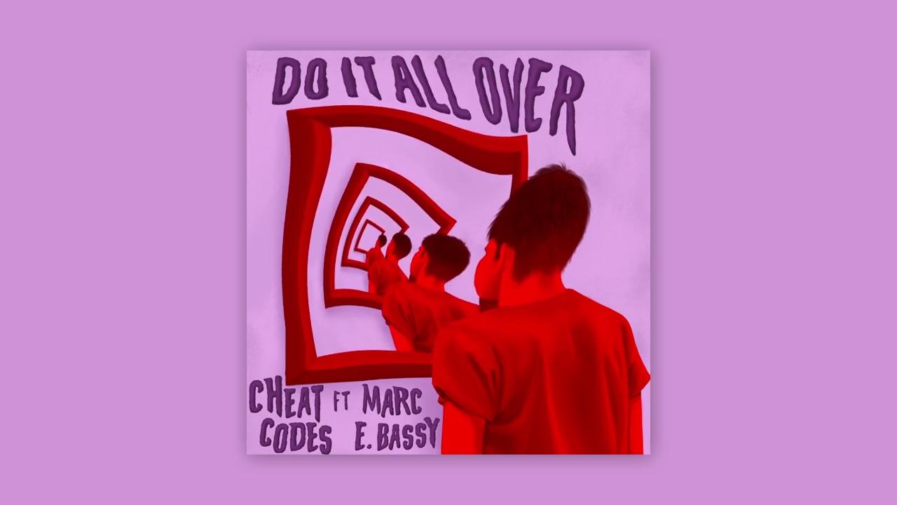 Arti Lirik dan Terjemahan Lagu Cheat Codes - Do It All Over