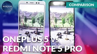 OnePlus 5 vs Redmi Note 5 Pro Camera Comparison in Hindi [ हिंदी में ]
