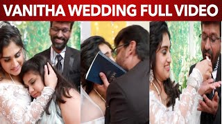 Vanitha & Peter Paul Official Full Wedding Video | Vanitha Marriage | Vanitha Wedding