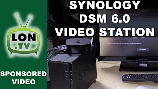 Synology DSM 6.0 - Video Station Overview: Offsite streaming, Apple TV, and More
