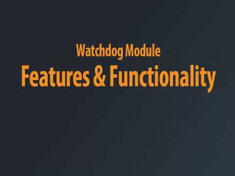 Watchdog Module - Overview