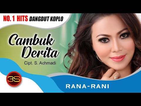 Rana Rani - Cambuk Derita [Official Music Video]