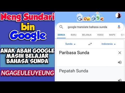 anak-google-belajar-bahasa-sunda---neng-sundari-bin-google-translate-sunda-to-indonesia-#dirumahaja