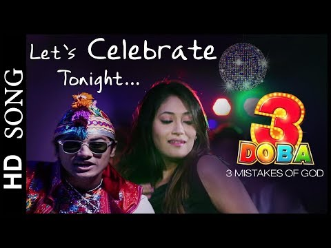 Party Song LET'S CELEBRATE TONIGHT From 3 Doba - 3 Mistakes Of God - New Urban Gujarati Film  2017