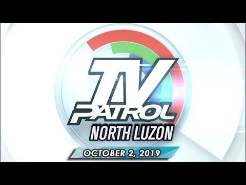 TV Patrol North Luzon - October 2, 2019