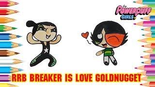 Powerpuff Girls Color Swap   Rowdyright Boys Breaker is Love Goldnugget of Kingdom Kong Boys #367