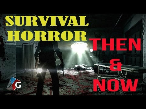 Survival Horror: Then and Now