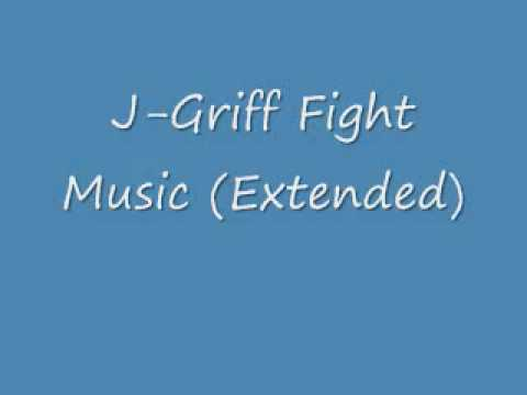 J-Griff Fight music extended