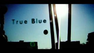 True Blue - Trailer
