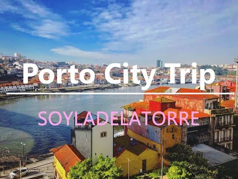 City trip in : PORTO | Portugal | SOYLADELATORRE ~ travel vlog 🍊