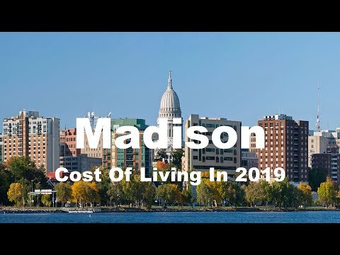 Cost Of Living In Madison, WI, United States In 2019, Rank 176th In The World