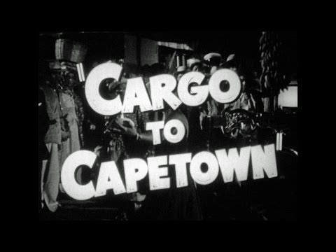 HD Film Trailer - Cargo to Capetown 1950