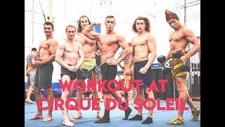 Workout at Cirque du Soleil Kurios
