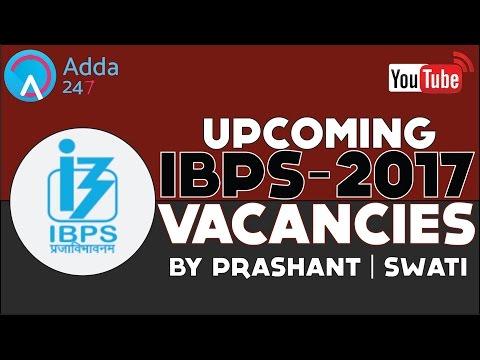 Upcoming Bank Exams : IBPS Calendar 2017