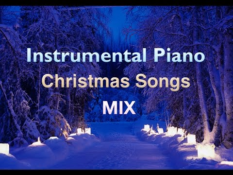 Instrumental Piano Christmas Songs Playlist