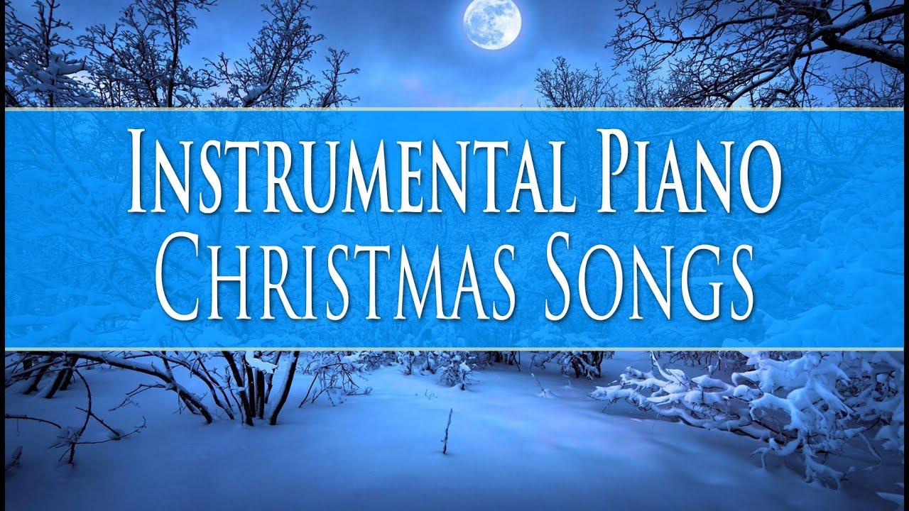 instrumental piano christmas songs playlist - Christmas Songs Piano