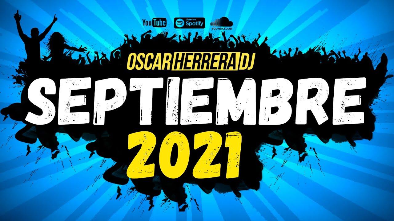 Download Sesion SEPTIEMBRE 2021 MIX (Reggaeton, Comercial, Trap, Flamenco, Dembow) Oscar Herrera DJ