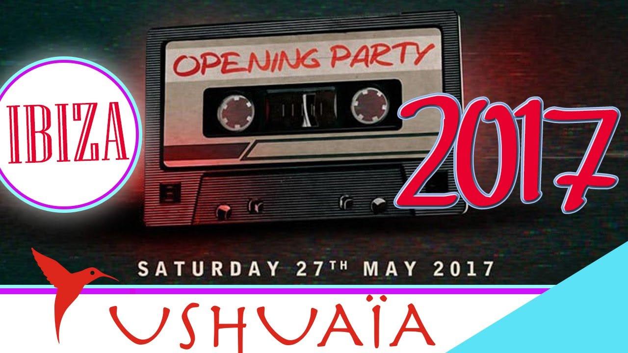 Download 😈 USHUAIA IBIZA 2017 Opening Party Season 😈