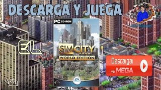 DESCARGA Y JUEGA SIM CITY 3000 WORLD EDITION (EN ESPAÑOL POR MEGA)