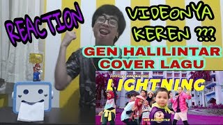 REACTION GEN HALILINTAR - COVER LAGU LIGHTNING [LITTLE MIX]