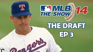 THE DRAFT - MLB 14: The Show - Nolan Ryan: Road to the Show - Episode 3