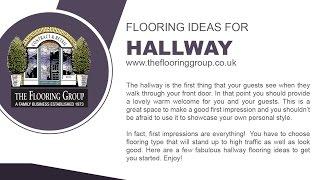 Hallway Flooring Ideas by The Flooring Group