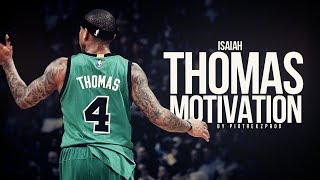 Isaiah Thomas - Heart Over Height - Workout Motivation