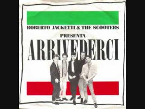 Roberto Jacketti & The Scooters - Arrivederci