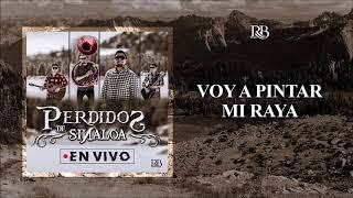 VOY A PINTAR MI RAYA - Perdidos de Sinaloa en vivo 2019 (estreno) Resimi