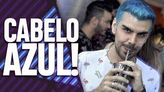 PITANDO O CABELO DE AZUL! EP. 025