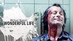 Wonderful Life | Michael Nyqvist tribute